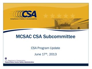 CSA Program Update June 17 th , 2013