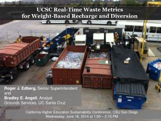 UCSC Real-Time Waste Metrics for Weight-Based Recharge and Diversion