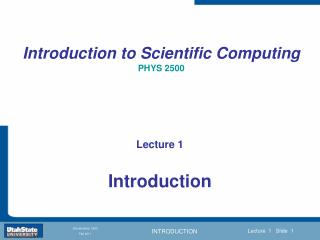 Introduction to Scientific Computing PHYS 2500