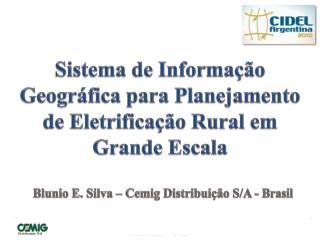 Sistema de Informação Geográfica para Planejamento de Eletrificação Rural em Grande Escala
