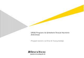 URGE Programı ile Şirketlerin İhracat Hacminin Arttırılması
