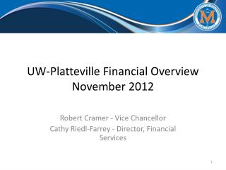 UW-Platteville Financial Overview November 2012