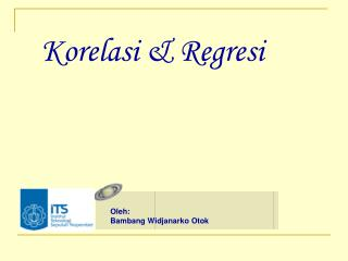 Korelasi & Regresi
