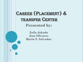 Career (Placement) & transfer Center