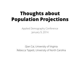 Thoughts about Population Projections