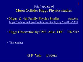 Brief update of Muon Collider Higgs Physics studies