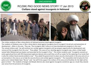 RC(SW) PAO GOOD NEWS STORY 17 Jan 2013 Civilians stood against insurgents in  Helmand