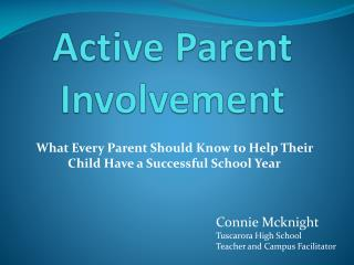 Active Parent Involvement