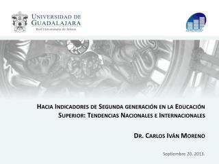 Trayectoria del modelo actual de indicadores académicos