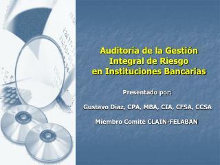Auditoría de la Gestión Integral de Riesgo  en Instituciones Bancarias