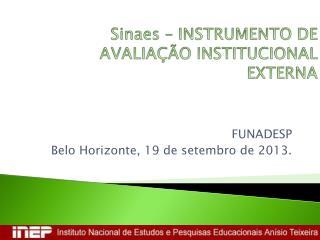 Sinaes –  INSTRUMENTO DE AVALIAÇÃO INSTITUCIONAL EXTERNA
