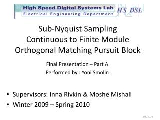 Sub- Nyquist  Sampling Continuous to Finite Module Orthogonal Matching Pursuit Block