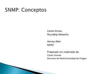 SNMP:  Conceptos