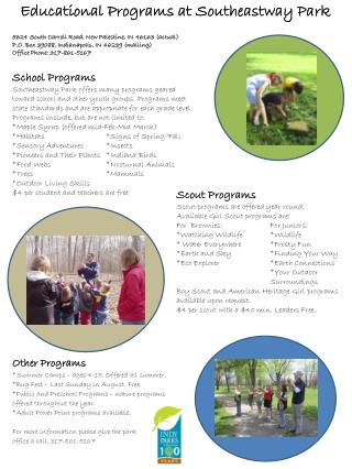 Other Programs *Summer Camps � ages 4-15. Offered all summer.