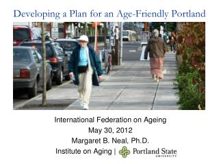 Developing a Plan for an Age-Friendly Portland