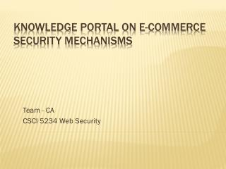 Knowledge Portal on  E-commerce Security Mechanism s