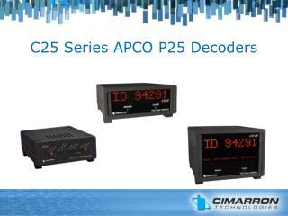 C25 Series APCO P25 Decoders