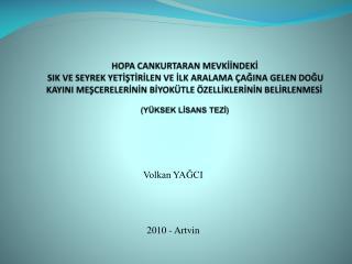 Volkan YAĞCI 2010 - Artvin