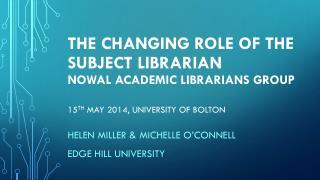 Helen Miller & Michelle O'Connell  Edge  Hill University