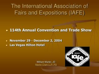 The International Association of Fairs and Expositions IAFE