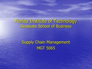 Florida Institute of Technology Graduate School of Business
