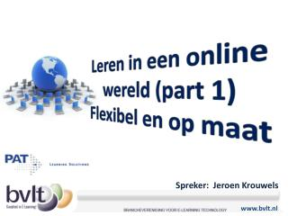 Spreker:  Jeroen Krouwels