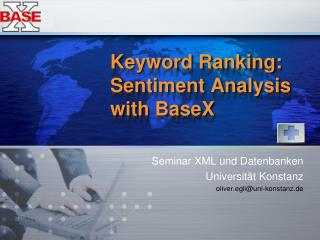 Keyword Ranking: Sentiment Analysis with  BaseX