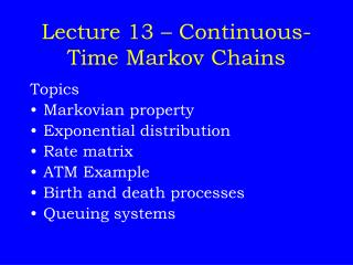 Lecture 13   Continuous-Time Markov Chains