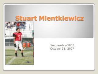Stuart  Mientkiewicz
