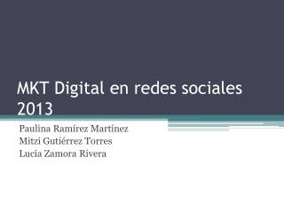 MKT Digital en redes sociales 2013