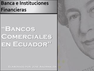 Banca e Instituciones Financieras