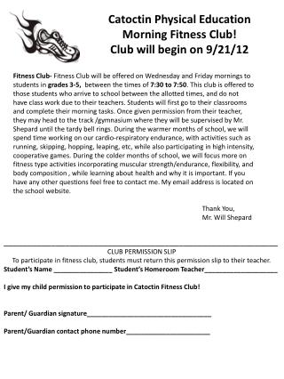 Catoctin Physical Education Morning Fitness Club! Club will begin  on  9/21/12