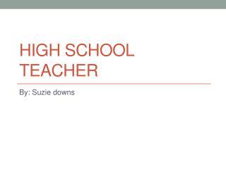 High  s chool Teacher