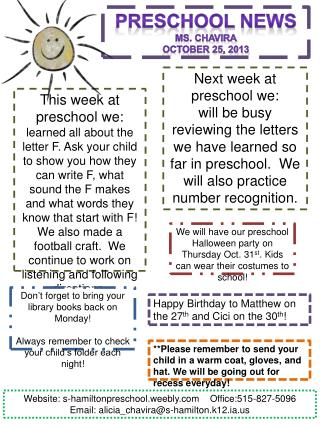 Preschool News Ms. Chavira October  25 ,  2013