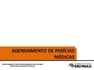 AGENDAMENTO DE PERÍCIAS MÉDICAS
