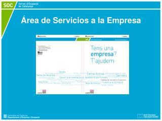 �rea de Servicios a la Empresa