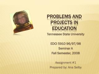 Problems and Projects in Education