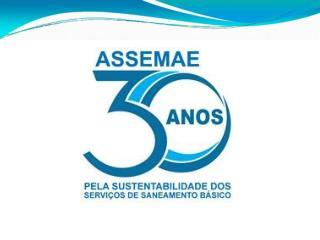 ASSEMAE: 30 anos de luta pelo saneamento