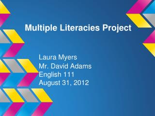 Multiple Literacies Project