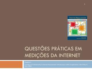 Questões Práticas em Medições da Internet