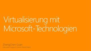 Virtualisierung mit Microsoft-Technologien