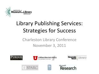 Library Publishing Services: Strategies for Success
