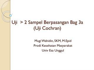 Uji   > 2  Sampel Berpasangan  Bag 3a  ( Uji  Cochran)