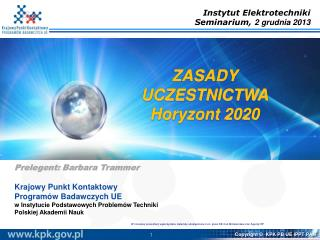 ZASADY UCZESTNICTWA Horyzont 2020