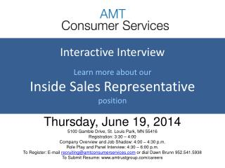 Interactive Interview  Learn more about our Inside  Sales  Representative position