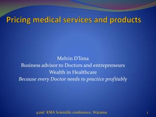 Pricing medical services and products