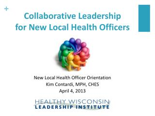Collaborative Leadership  for New Local Health Officers