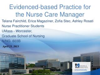 Evidenced-based Practice for the  Nurse Care  Manager