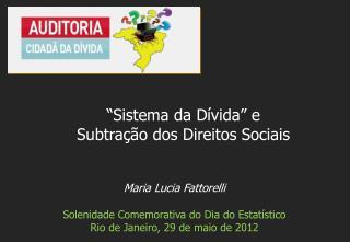 Maria Lucia  Fattorelli Solenidade Comemorativa  do  Dia  do  Estatístico