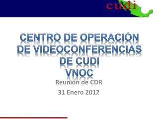 Centro de operación de videoconferencias de CUDI vnoc